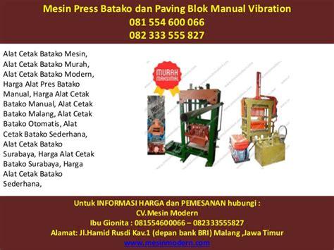 Jual Batako Cetak Mesin Kabupaten Tulungagung Jawa Timur 081 554 600 066 082 333 555 827 mesin press batako dan
