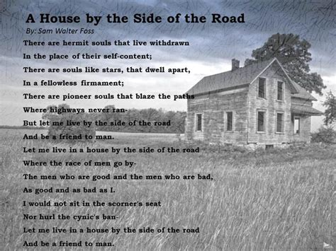 house by the side of the road a house by the side of the road by sam walter foss
