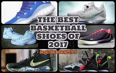 list of best basketball shoes the best basketball shoes of 2017 my top 7 picks