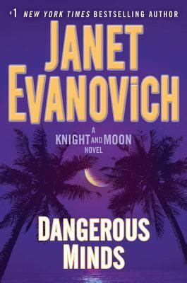 dangerous a novel books dangerous minds and moon 2 by janet evanovich