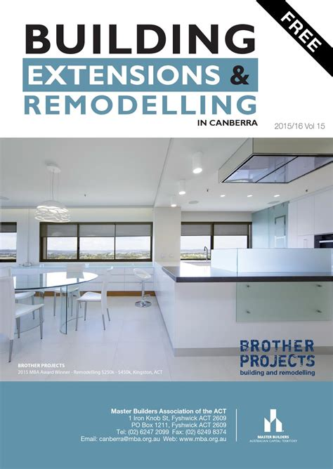 Of Canberra Mba by Building Extensions And Remodelling Magazine 2015 16 By