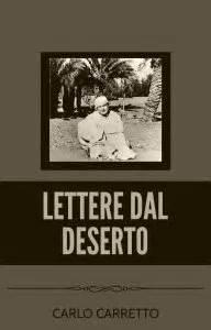 carlo carretto lettere dal deserto lettere dal deserto e book carlo carretto