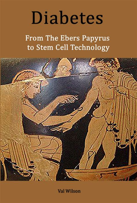 the features of the papyrus ebers books diabetes from the ebers papyrus to stem cell technology