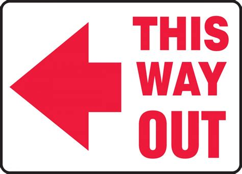 this way for the this way out left arrow safety sign mext530
