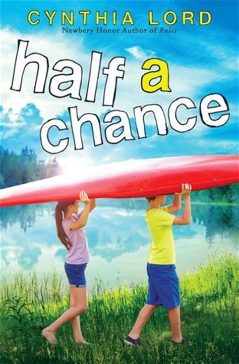 left to chance a novel books half a chance by cynthia lord reviews discussion