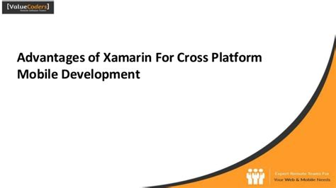 the advantages of xamarin forms over xamarin and where advantages of xamarin for cross platform mobile development