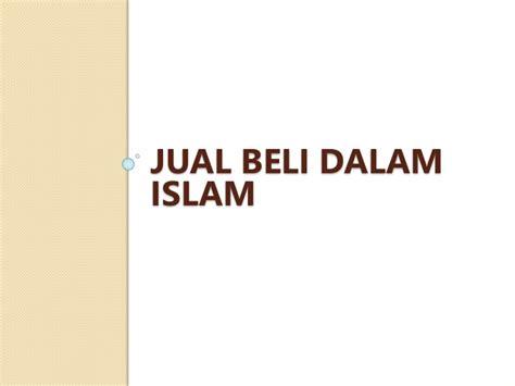 Hukum Dalam Islam hukum jual beli dalam islam