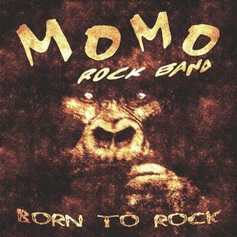 Born To Rock born to rock momo rock band mp3 buy tracklist