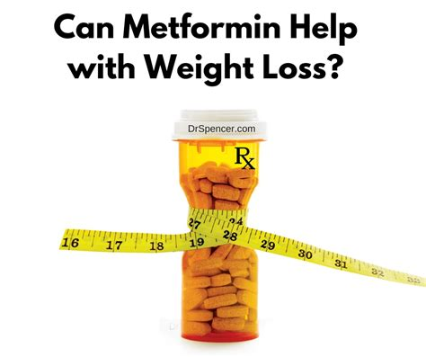 weight loss help can metformin help with weight loss dr spencer nadolsky