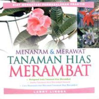 Buku Tanaman Hias Gunawan Ardiyanto menanam merawat tanaman hias merambat bukabuku toko buku