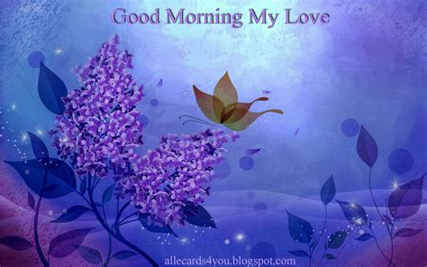 good morning love greetings good morning my love 2012 e cards pictures