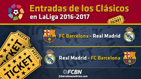 entradas real madrid barcelona entradas fc barcelona vs real madrid fc barcelona noticias