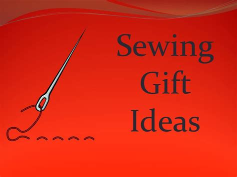 sewing gift ideas gift ideas for the who sew maiden