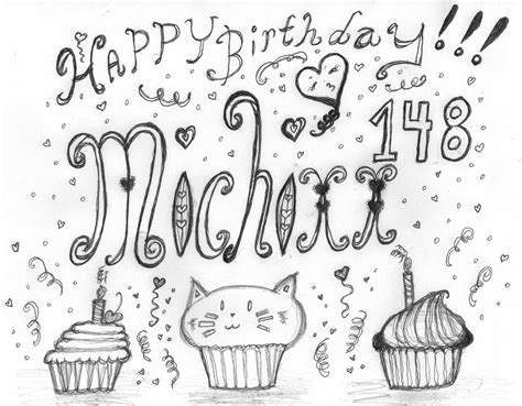 doodle 4 birthdays doodle bonus 4 michixx148 happy birthday by bakatheidiot