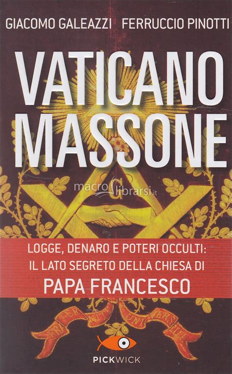 libro the vatican all the vaticano massone libro ferruccio pinotti giacomo galeazzi