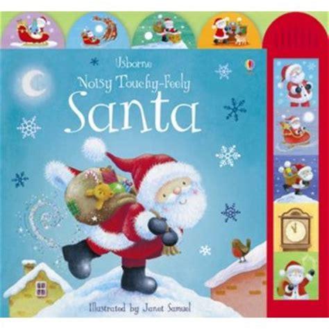 santa baby books usborne noisy touchy feely santa book usborne from