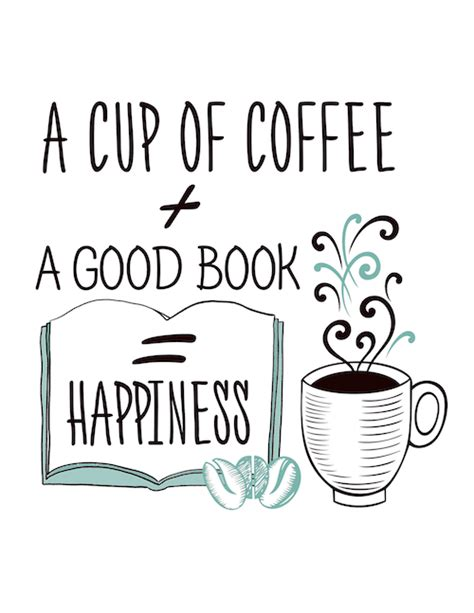 Happiness Is A Cup Of Coffee Hiasan Dinding Dapur Poster Dekorasi coffee a book happiness free printable 187 penelopes oasis