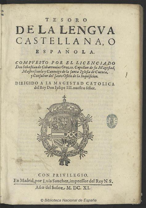 Juan De Horozco Y Covarrubias La Enciclopedia Libre Tesoro De La Lengua Castellana O Espa 241 Ola La Enciclopedia Libre