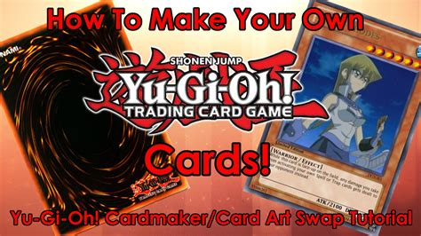 make a yugioh card how to make your own yu gi oh cards