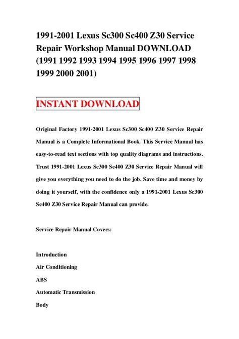 service repair manual free download 2001 lexus is parental controls 1991 2001 lexus sc300 sc400 z30 service repair workshop manual downlo