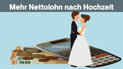 Hochzeit Steuerklasse by 6 Tipps Zu Mehr Nettolohn Nettolohnrechner Brutto