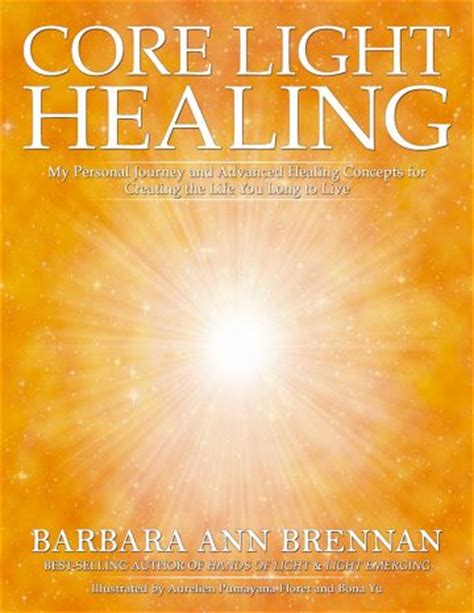 the healing light books books by barbara brennan bhspa uk