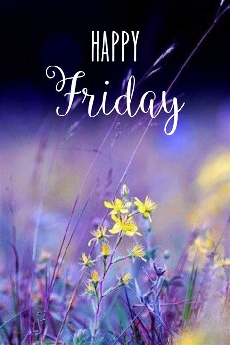 Happy Friday Nature Inspired by Happy Friday Wildflowers Friday Image 5510 Picturescafe