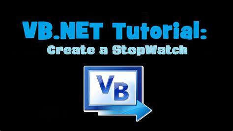 youtube tutorial vb net vb net tutorial create a stopwatch visual basic 2010