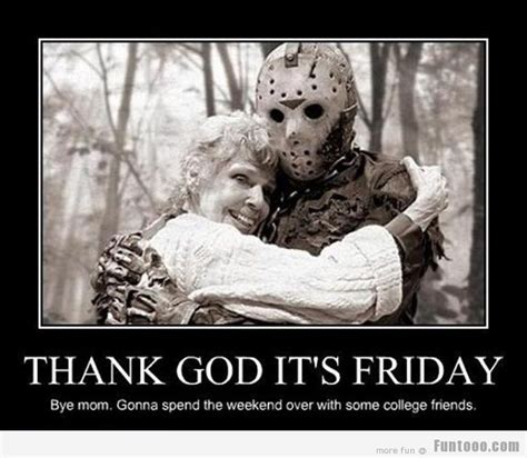 Thank God Its Friday Memes - its friday 171 funny images pictures photos pics videos