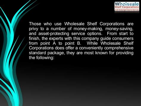 Shelf Corporation With Credit by What Wholesale Shelf Corporations Does For Consumers And