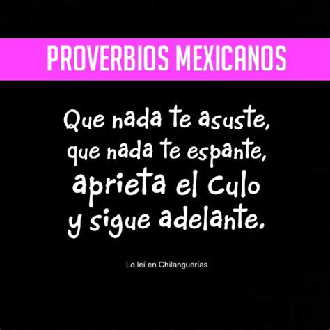 imagenes de palabras mexicanas m 225 s de 25 ideas incre 237 bles sobre refranes mexicanos en