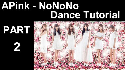 tutorial dance apink remember dance tutorial apink nonono mirrored part 2 youtube