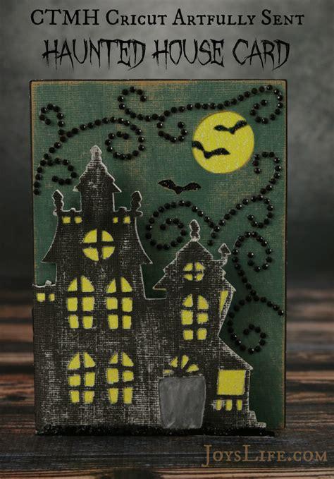 ctmh cricut artfully sent haunted house card s