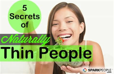 7 Secrets Of Naturally Slim by 5 Secrets Of Naturally Thin Sparkpeople