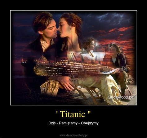 film titanic z lektorem titanic quot demotywatory pl