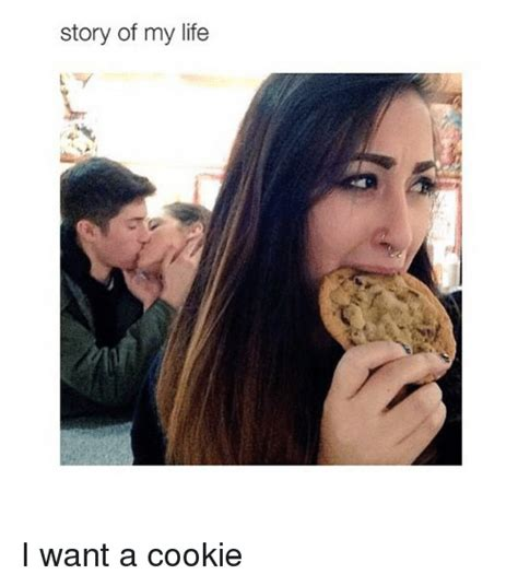 Want A Cookie Meme - 25 best memes about want a cookie want a cookie memes