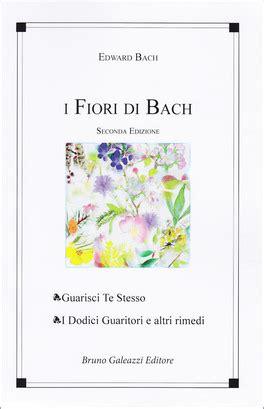 fiori di bach 51 i fiori di bach edward bach