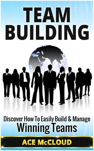 Team Building Mba Books by Team Building Book Acesebooksacesebooks