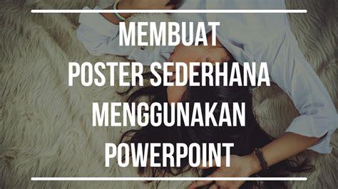 membuat bingkai poster sederhana membuat poster sederhana menggunakan powerpoint