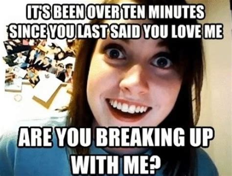 Clingy Girlfriend Meme - overly attached girlfriend meme memes