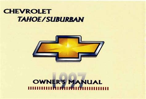 28 2007 chevy tahoe owners pdf manual 15345 pdf ebook 2007 chevrolet tahoe suburban service manual repair manual for a 1997 chevrolet tahoe pdf ebook 2005 chevrolet tahoe