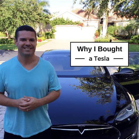 Why Buy Tesla Why Buy A Tesla Here S My Reasons Why I Did