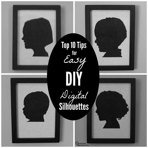 diy silhouette top 10 tips for easy diy digital silhouettes gretchen louise