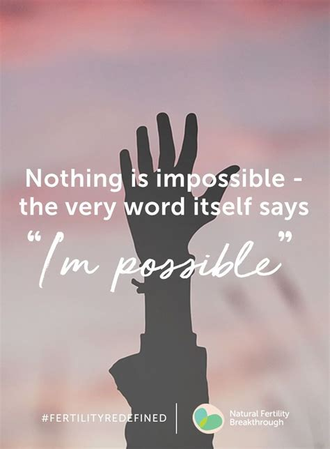 nothin  impossible fertility quotes infertility