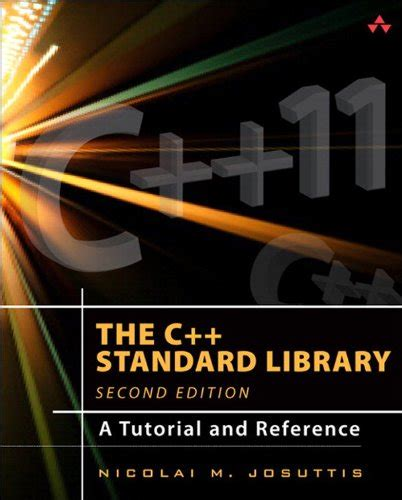 The C Standard Library A Tutorial And Reference 2nd Edition Recomended Products C Standard Template Library Tutorial