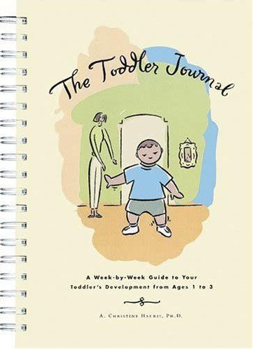 the 2018 author s journal your comprehensive guide to a wildly successful year of authorship comprehensive planners for creatives and entrepreneurs volume 1 books the toddler journal a week by week guide to your toddler