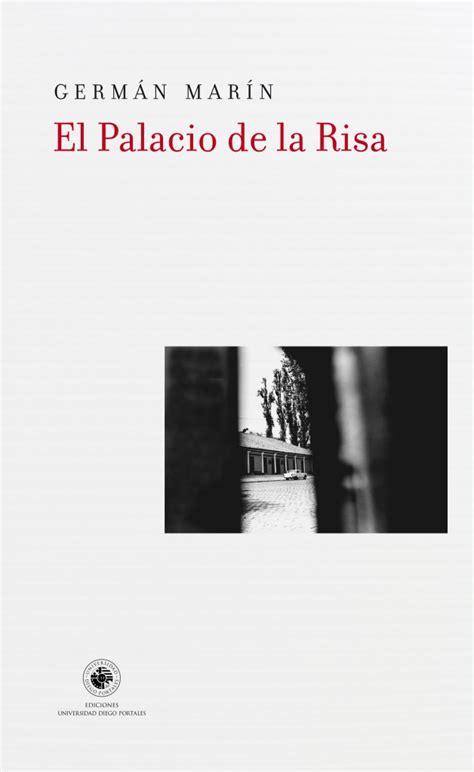 libro el palacio de la una novela sobre los fantasmas de chile el blog de la fundaci 243 n biblioteca virtual miguel de