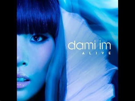 alive dami im lyrics dami im alive with lyrics on screen phim clip