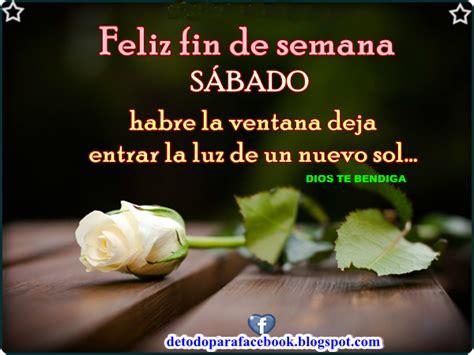 imagenes cristianas de buenos dias feliz sabado imagenes bonitas para muro de facebook feliz sabado