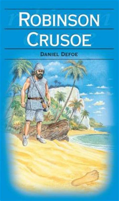 robinson crusoe books robinson crusoe by daniel defoe 9781743522134 nook